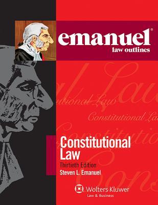 Constitutional Law - Emanuel, Steven