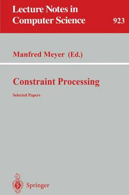 Constraint Processing - Meyer, Manfred (Editor)