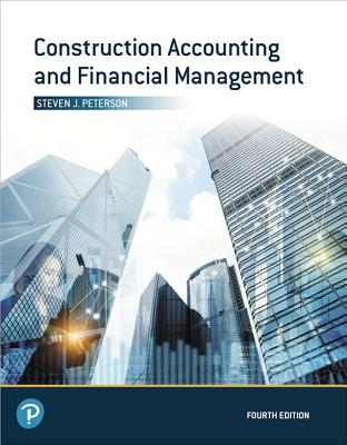 Construction Accounting and Financial Management - Peterson, Steven J