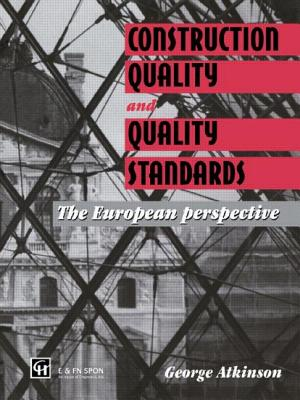 Construction Quality and Quality Standards: The European Perspective - Atkinson, George