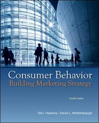 Consumer Behavior: Building Marketing Strategy - Hawkins, Delbert I., and Mothersbaugh, David L, and Best, Roger J.