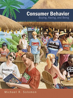 Consumer Behavior Value Package (Includes Critical Thinking in Consumer Behavior: Cases and Experiential Exercises) - Solomon, Michael R, Professor