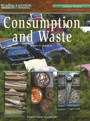 Consumption and Waste - Bledsoe, Karen E