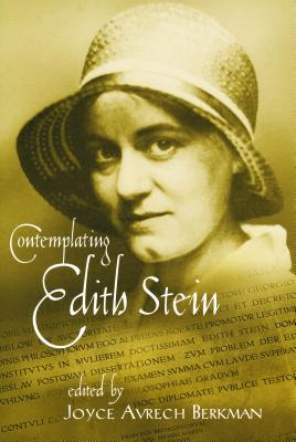 Contemplating Edith Stein - Berkman, Joyce Avrech (Editor)