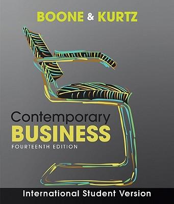 Contemporary Business - Boone, Louis E., and Kurtz, David L.
