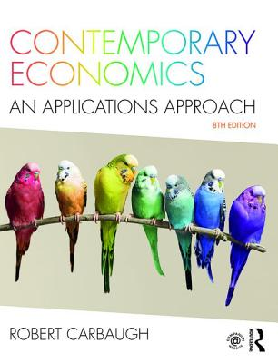 Contemporary Economics: An Applications Approach - Carbaugh, Robert J.