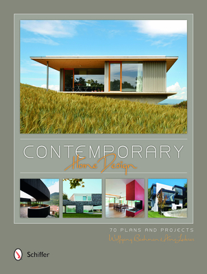 Contemporary Home Design: 70 Plans and Projects - Bachmann, Wolfgang, and Lederer, Arno