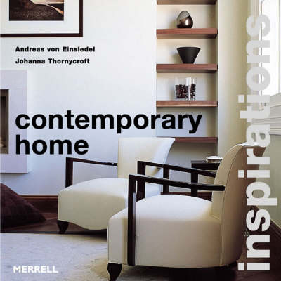 Contemporary Home - Von Einsiedel, Andreas, and Thornycroft, Johanna