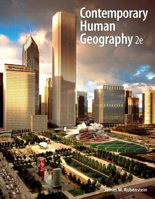 Contemporary Human Geography Plus MasteringGeography with eText -- Access Card Package - Rubenstein, James M., and DK