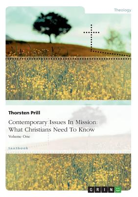 Contemporary Issues in Mission: What Christians Need to Know - Prill, Thorsten