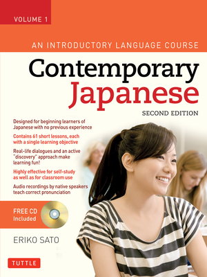 Contemporary Japanese Textbook, Volume 1: An Introductory Language Course - Sato, Eriko, PH.D.