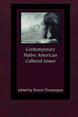 Contemporary Native American Cultural Issues - Champagne, Duane (Editor)