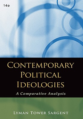 Contemporary Political Ideologies: A Comparative Analysis - Sargent, Lyman Tower