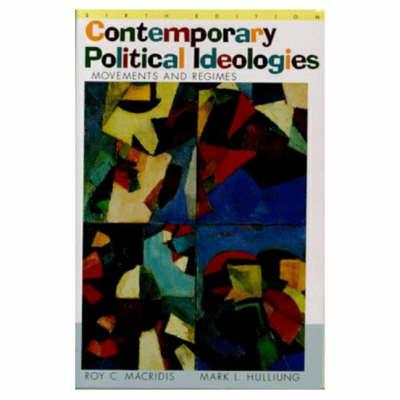 Contemporary Political Ideologies - Macridis, Roy C, and Hulliung, Mark