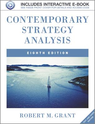 Contemporary Strategy Analysis: Text and Cases - Grant, Robert M.
