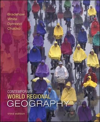 Contemporary World Regional Geography: Global Connections, Local Voices - Bradshaw, Michael, and Dymond, Joseph, and White, George