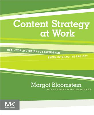 Content Strategy at Work - Bloomstein, Margot