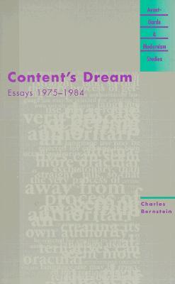 Content's Dream: Essays 1975-1984 - Bernstein, Charles