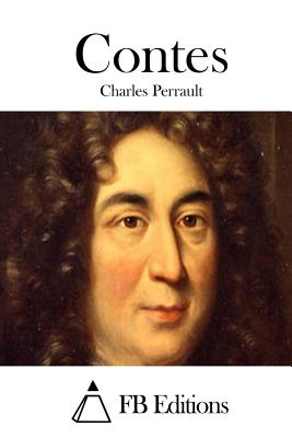 Contes - Fb Editions (Editor), and Perrault, Charles