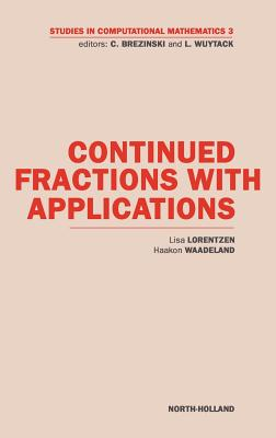 Continued Fractions with Applications - Lorentzen, L, and Waadeland, H