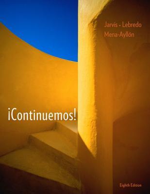 Continuemos! - Jarvis, Ana, and Lebredo, Raquel, and Mena-Ayllon, Francisco