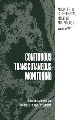 Continuous Transcutaneous Monitoring - Huch, Albert