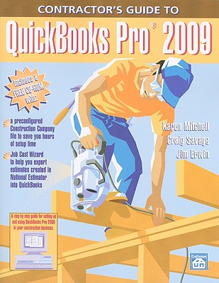 Contractor's Guide to QuickBooks Pro 2009 - Mitchell, Karen, EDI