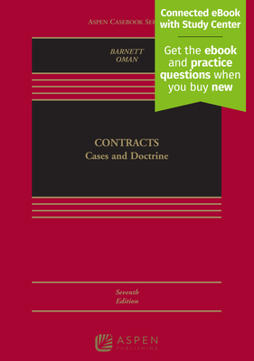 Contracts: Cases and Doctrine - Barnett, Randy E, and Oman, Nathan B