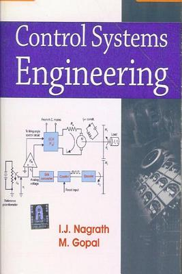 Control Systems Engineering - Nagrath, I J, and Gopal, M, Dr.