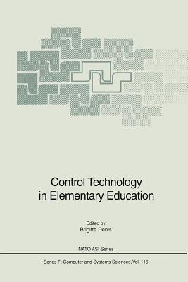 Control Technology in Elementary Education - Denis, Brigitte (Editor)