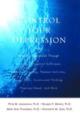 Control Your Depression, Rev'd Ed - Lewinsohn, Peter M, and Forster, Rebecca, and Youngsen, Mary a