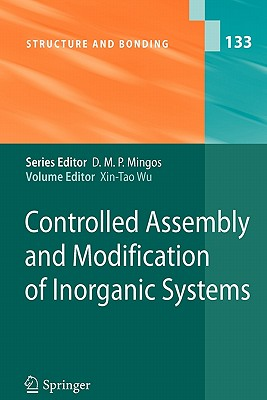 Controlled Assembly and Modification of Inorganic Systems - Wu, Xin-Tao (Editor)