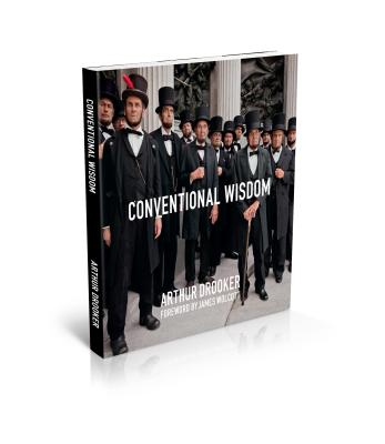 Conventional Wisdom - Drooker, Arthur, and Wolcott, James (Foreword by)