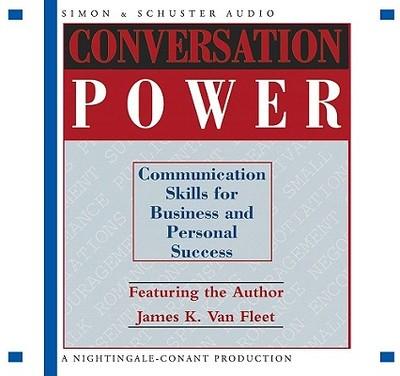 Conversation Power: Communication for Business and Personal Success - Van Fleet, James K