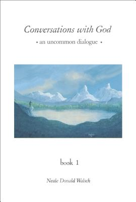 Conversations with God: An Uncommon Dialogue - Walsch, Neale Donald (Introduction by)