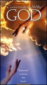 Conversations with God: Inspirational Revelations From the Beyond