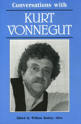Conversations with Kurt Vonnegut - Allen, William Rodney (Editor)