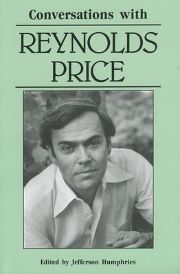 Conversations with Reynolds Price - Humphries, Jefferson (Editor)