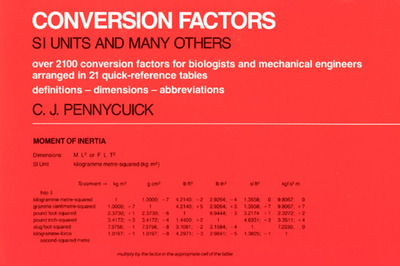 Conversion Factors: S. I. Units and Many Others - Pennycuick, Colin J