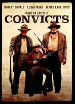 Convicts - Peter Masterson