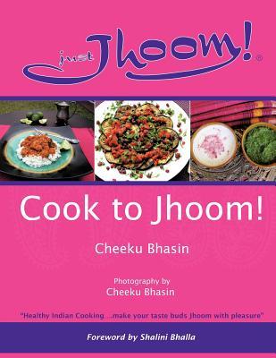 Cook to Jhoom! - Bhasin, Cheeku