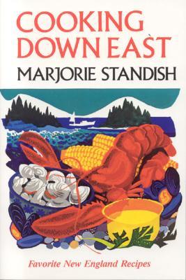 Cooking Down East - Standish, Marjorie