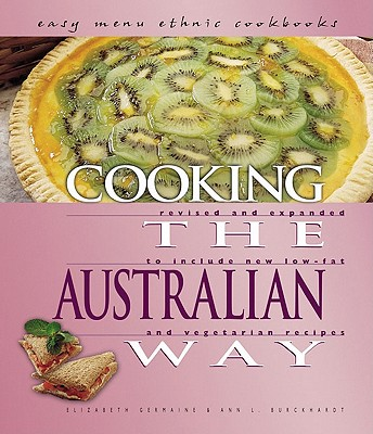 Cooking the Australian Way - Germaine, Elizabeth, and Nelson, Robin, and Buckhardt, Ann L