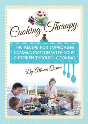 Cooking Therapy - Carver, Allison