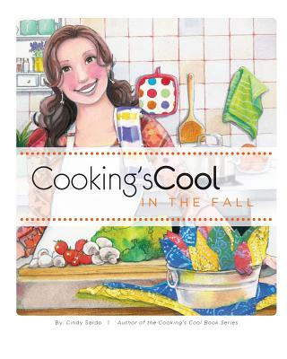 Cooking's Cool in the Fall - Sardo, Cindy