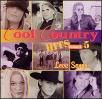 Cool Country Hits, Vol. 5: Love Songs - Various Artists