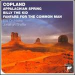 Copland: Appalachian Spring; Billy The Kid; Fanfare for the Common Man