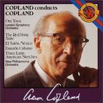 Copland: Our Town; The Red Pony Suite; El Sal?n M?xico; Danz?n Cubano; Three Latin American Sketches