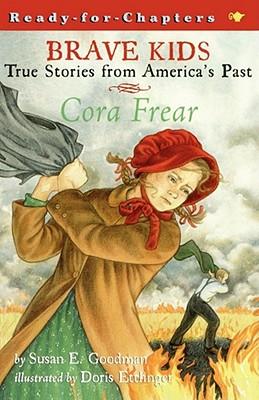 Cora Frear - Goodman, Susan E