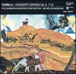Corelli: Concerti Grossi, Op. 6/7-12